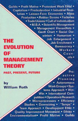 The Evolution of Management Theory: Past, Present, Future, 1st Edition (Paperback) book cover