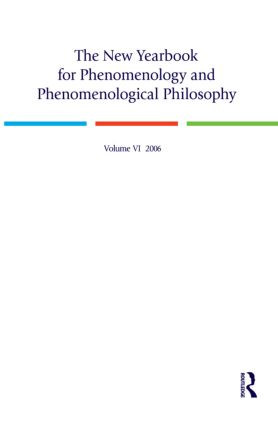 The New Yearbook for Phenomenology and Phenomenological Philosophy: Volume 6 book cover