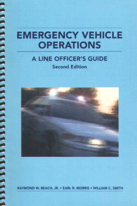 Emergency Vehicle Operations: A Line Officer's Guide, Second Edtion, 2nd Edition (Paperback) book cover