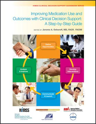 Improving Medication Use and Outcomes with Clinical Decision Support: 1st Edition (Paperback) book cover