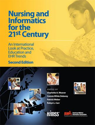 Nursing and Informatics for the 21st Century: An International Look at Practice, Education and EHR Trends, Second Edition, 2nd Edition (Paperback) book cover