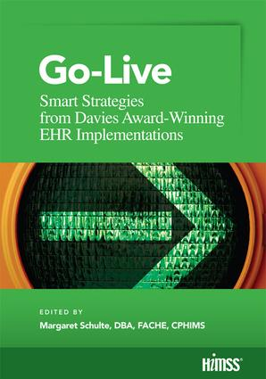 Go-Live: Smart Strategies from Davis Award-Winning EHR Implementations book cover