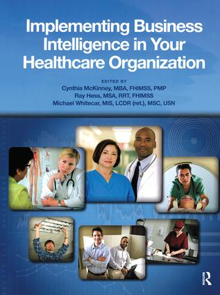 Implementing Business Intelligence in Your Healthcare Organization book cover