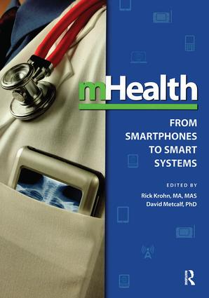 mHealth: From Smartphones to Smart Systems, 1st Edition (Paperback) book cover