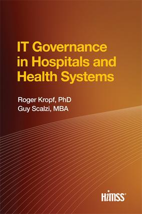 IT Governance in Hospitals and Health Systems