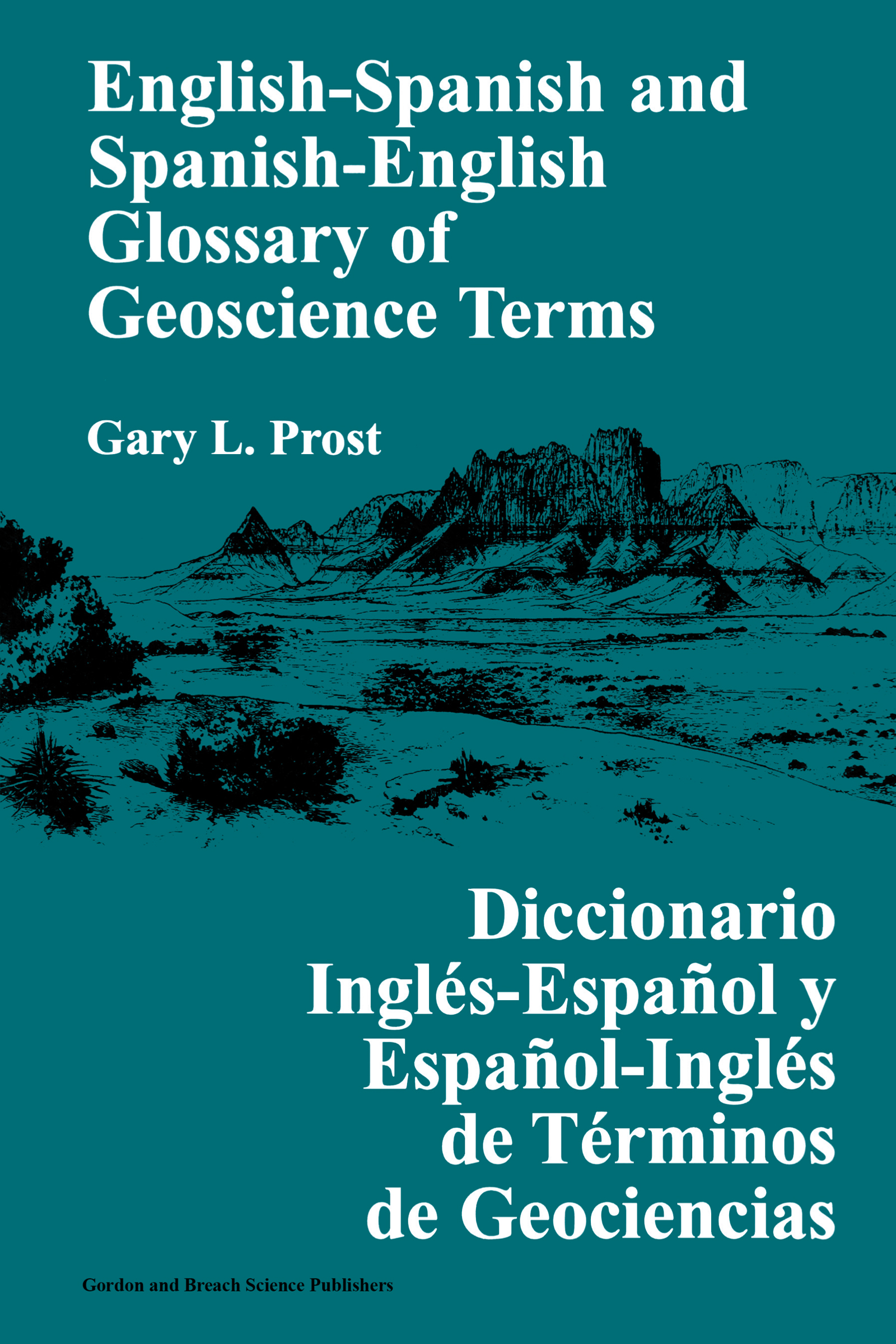 English–Spanish and Spanish–English Glossary of Geoscience Terms