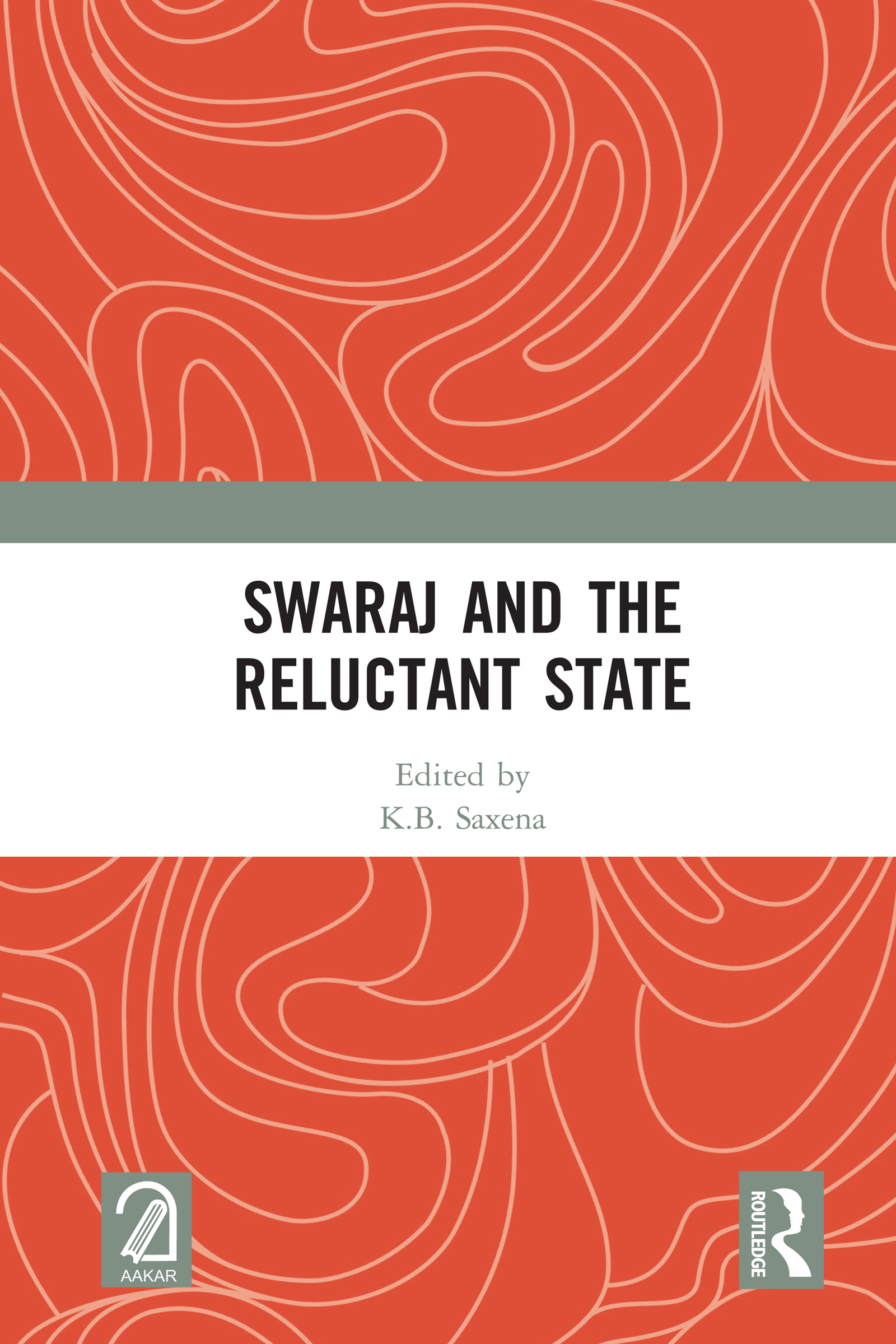 Swaraj              and the Reluctant State