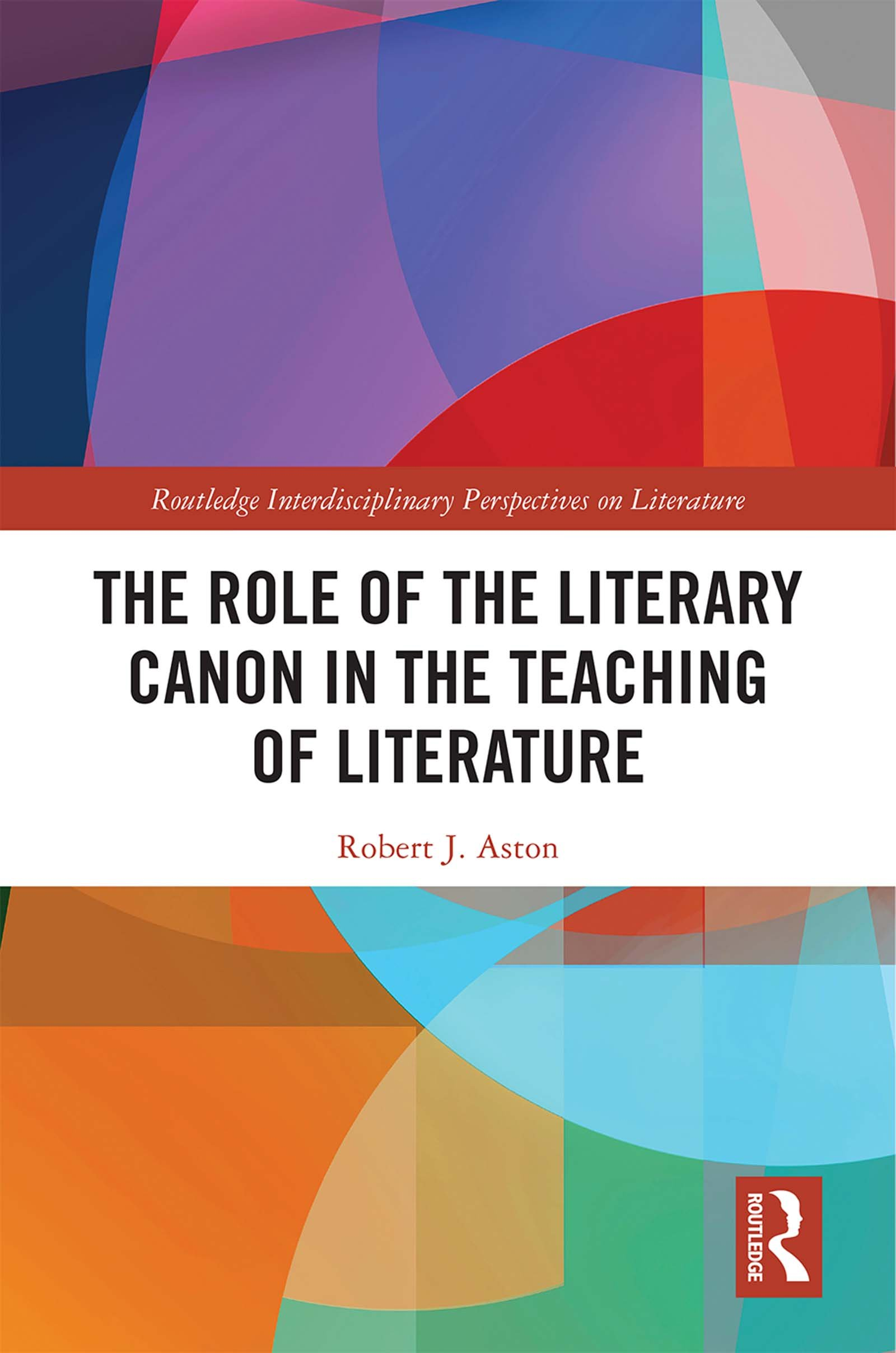 The Role of the Literary Canon in the Teaching of Literature