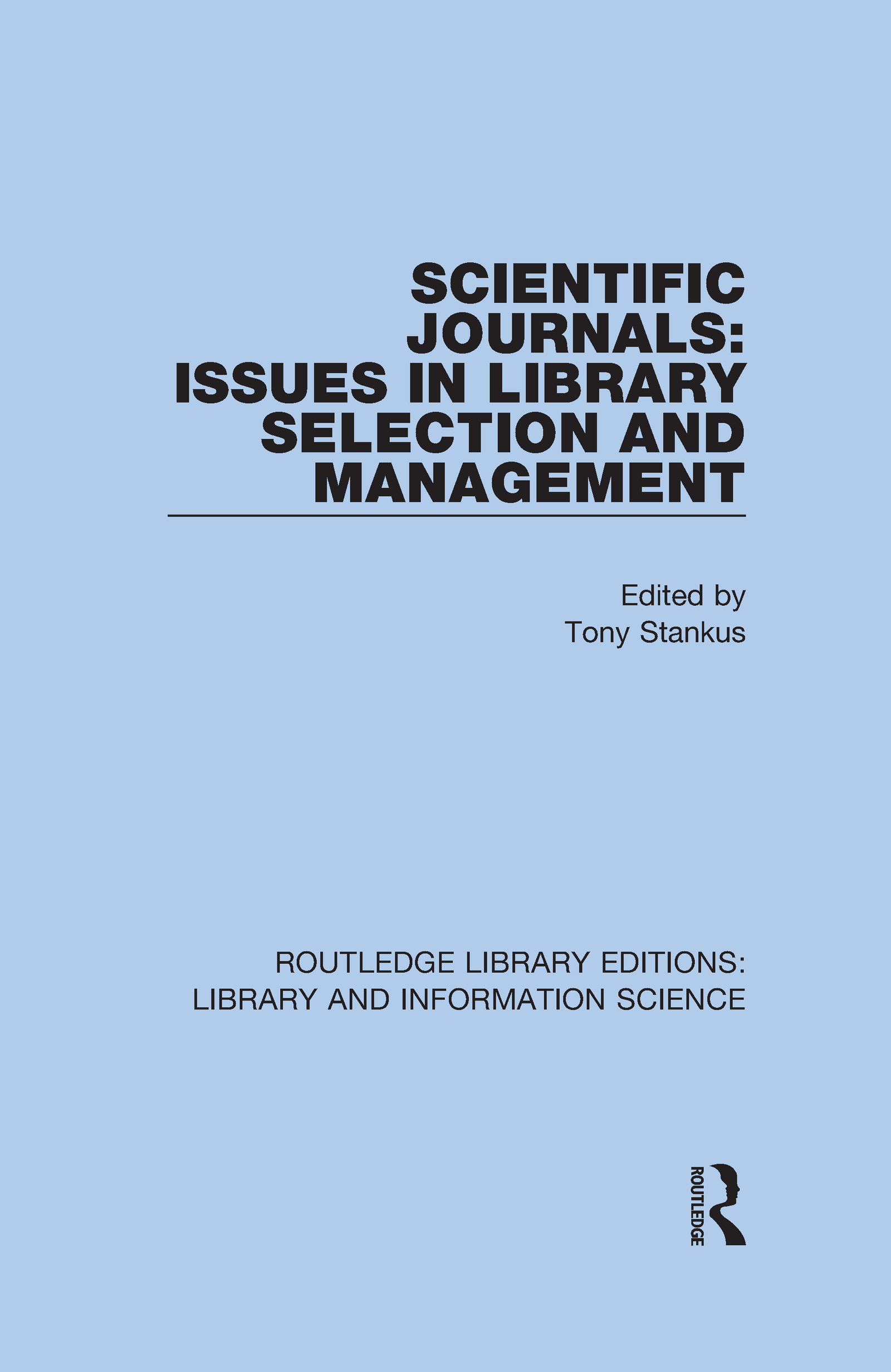 Scientific Journals: Issues in Library Selection and Management
