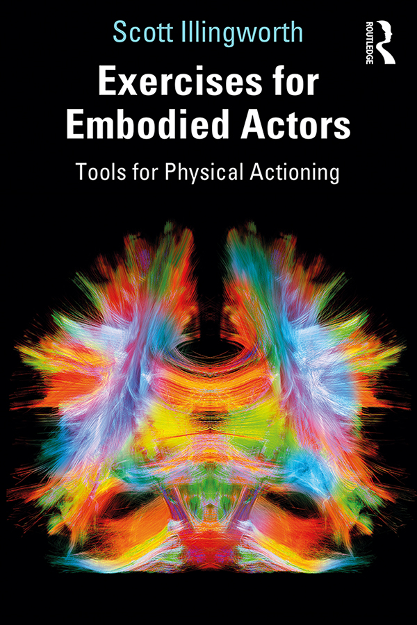 Exercises for Embodied Actors: Tools for Physical Actioning book cover