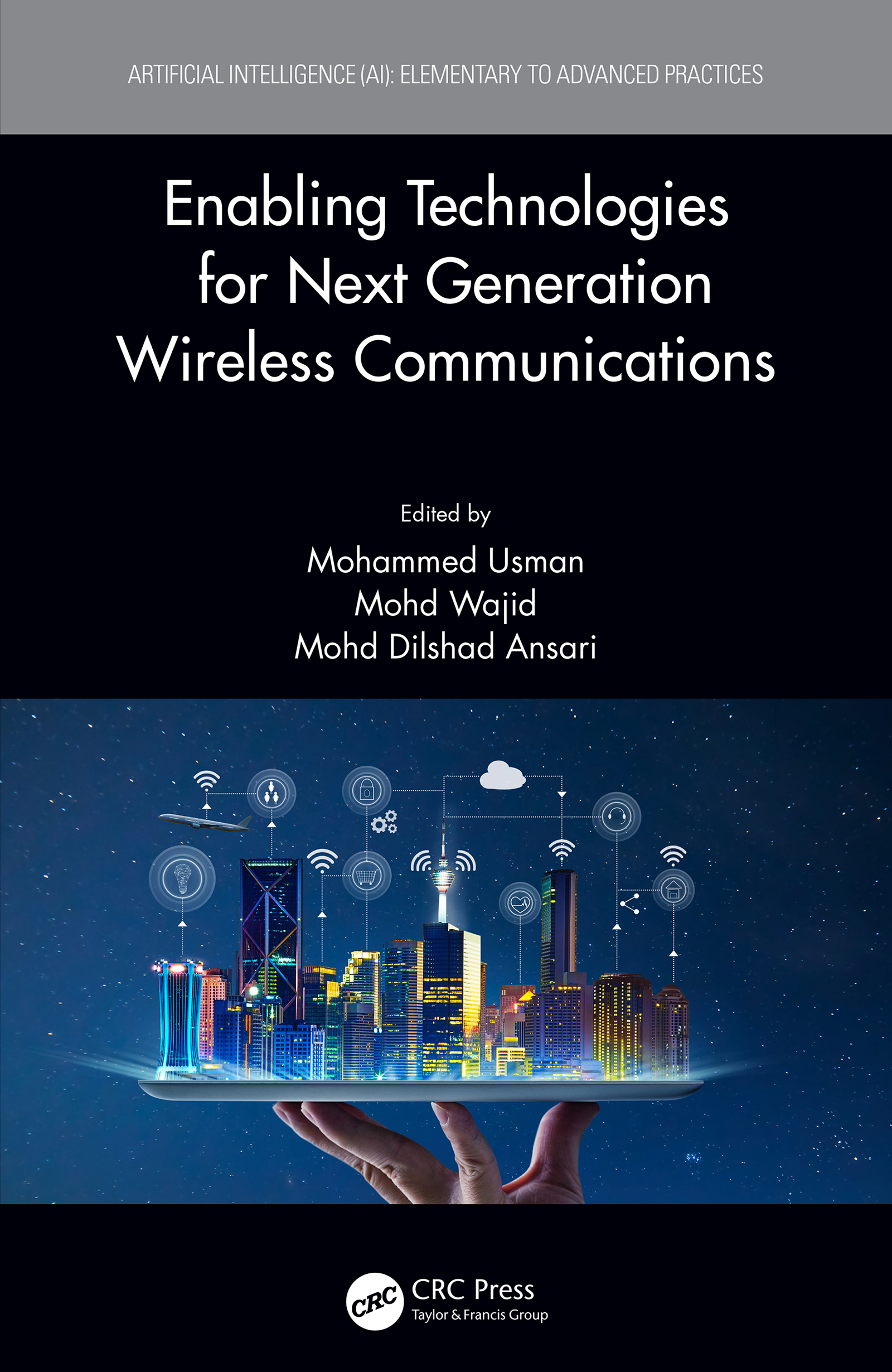 Enabling Technologies for Next Generation Wireless Communications