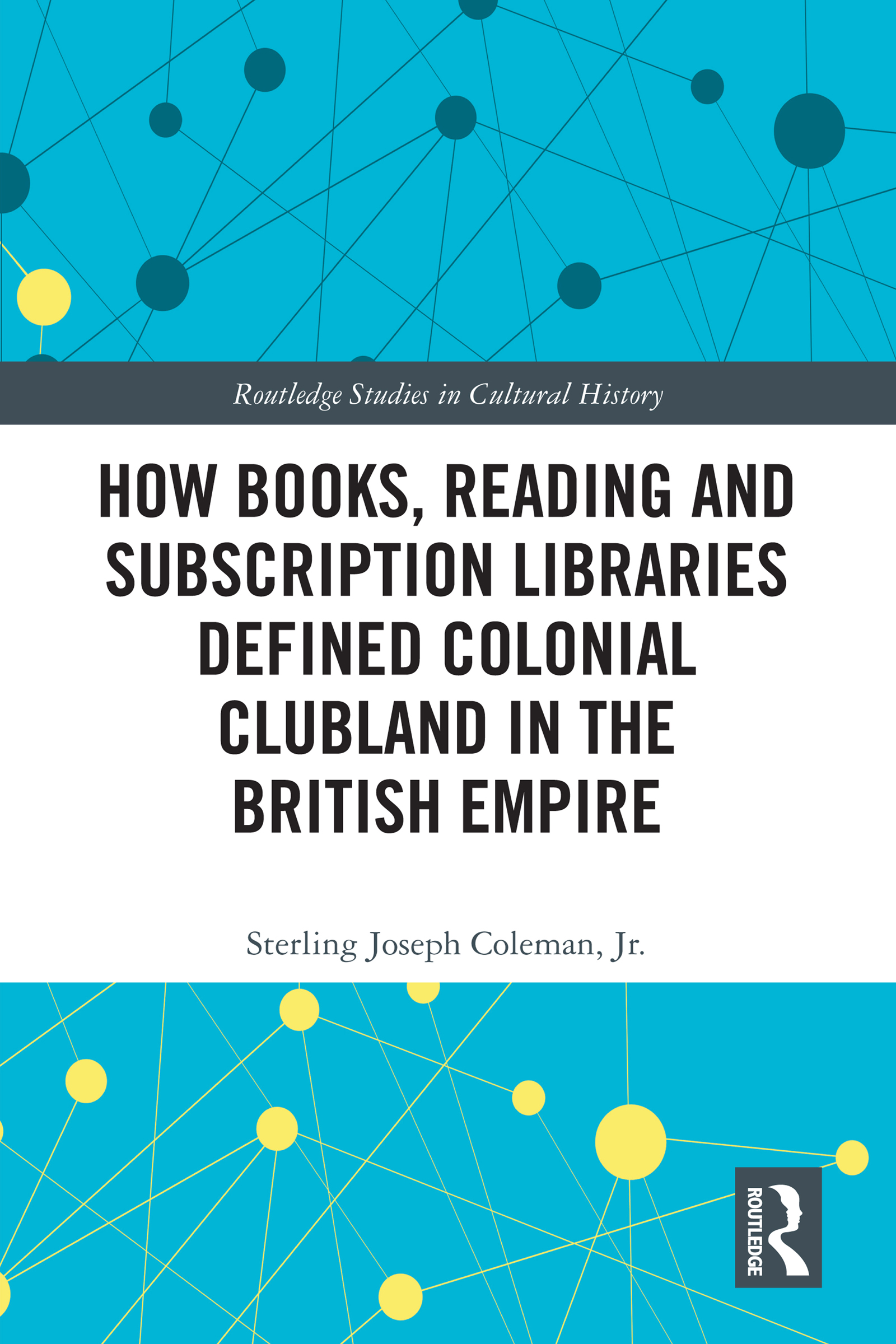 How Books, Reading and Subscription Libraries Defined Colonial Clubland in the British Empire