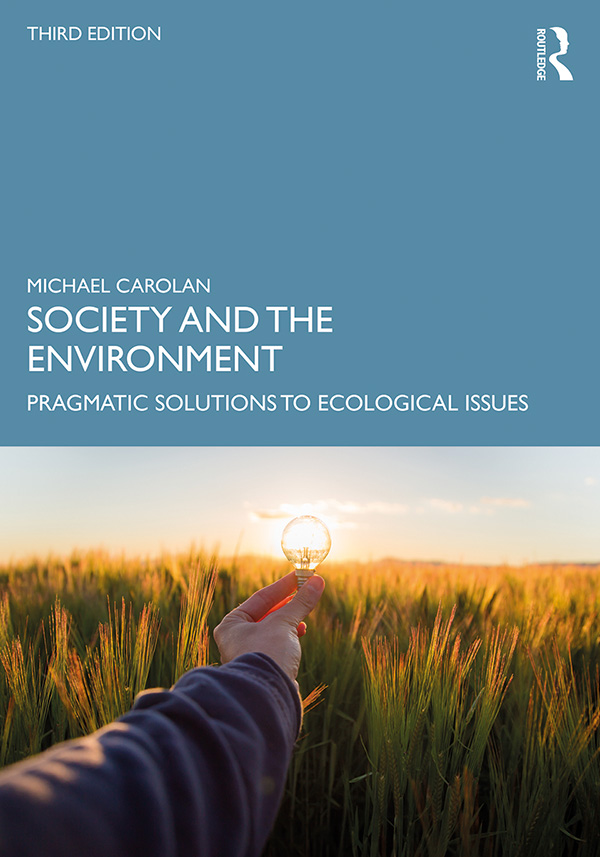 Society and the Environment: Pragmatic Solutions to Ecological Issues book cover