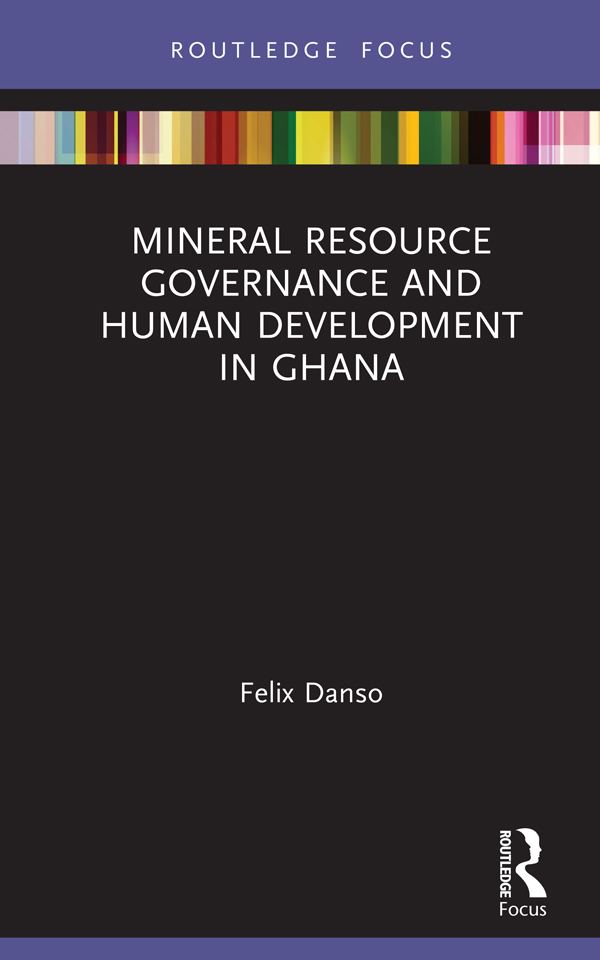 Mineral Resource Governance and Human Development in Ghana