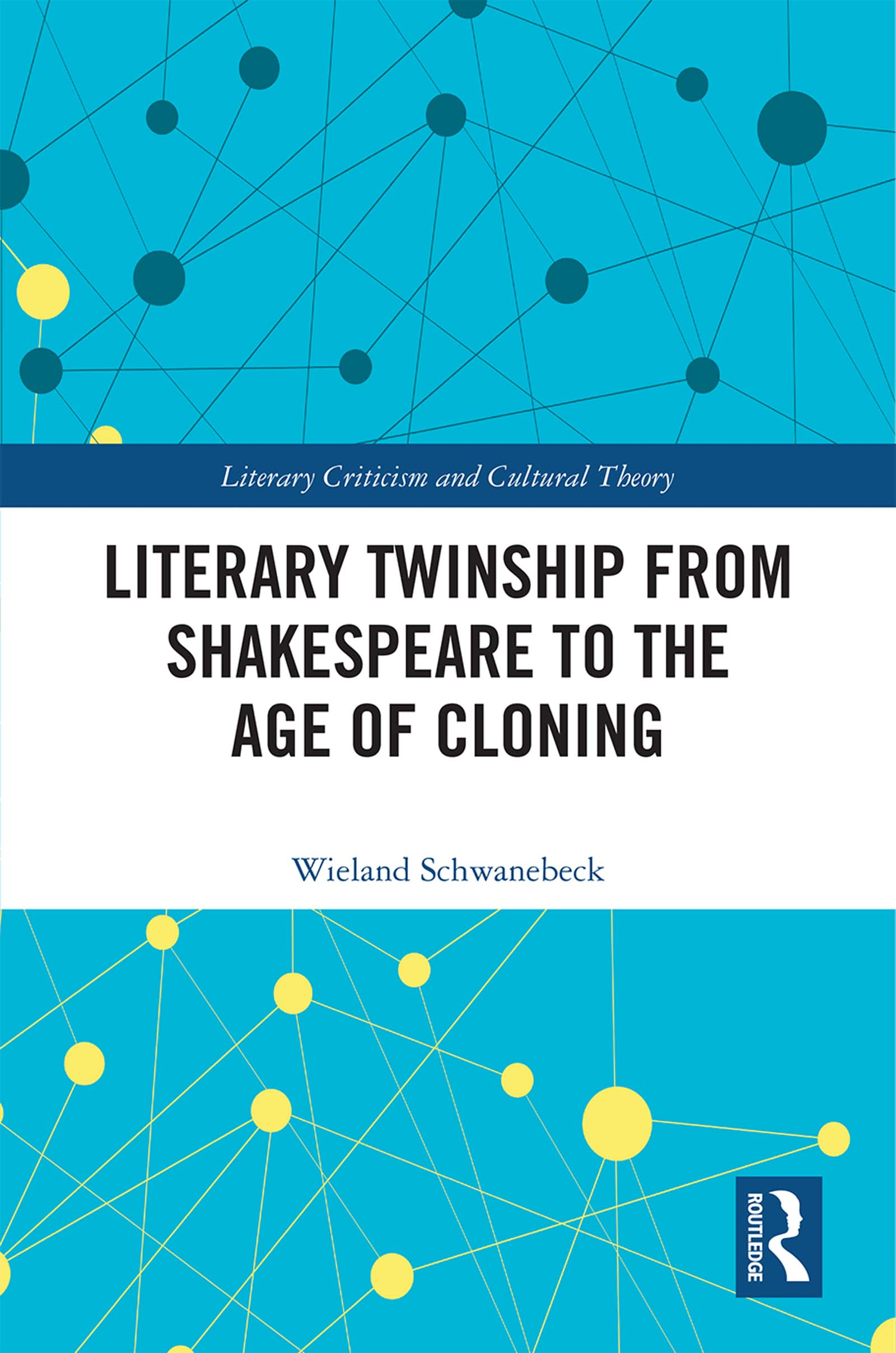 Literary Twinship from Shakespeare to the Age of Cloning book cover
