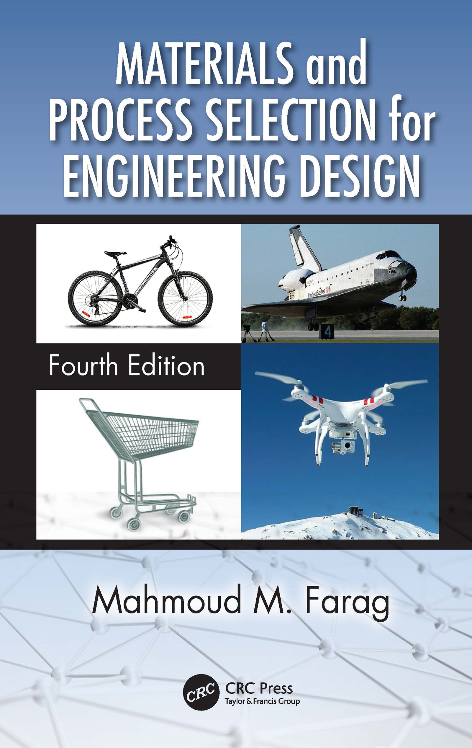 Materials and Process Selection for Engineering Design