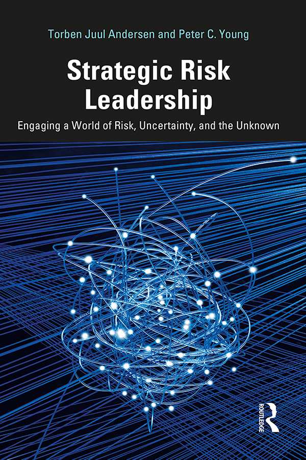 Strategic Risk Leadership: Engaging a World of Risk, Uncertainty, and the Unknown book cover