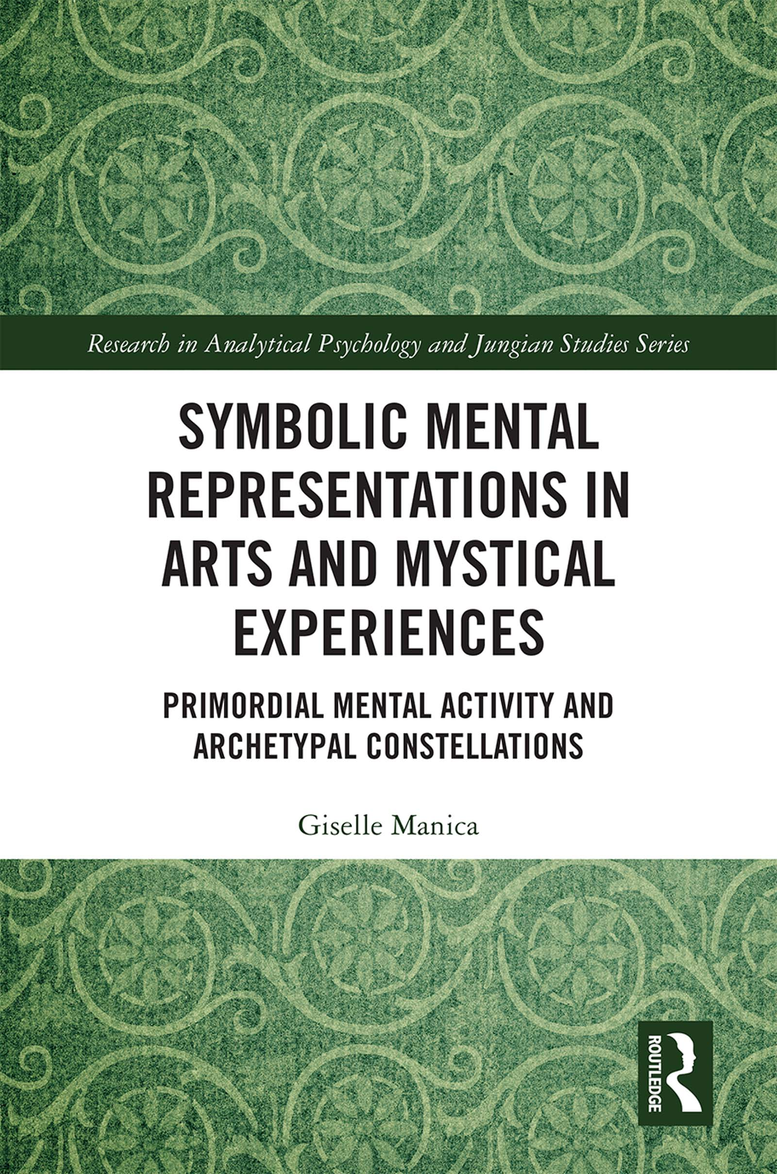 Symbolic Mental Representations in Arts and Mystical Experiences