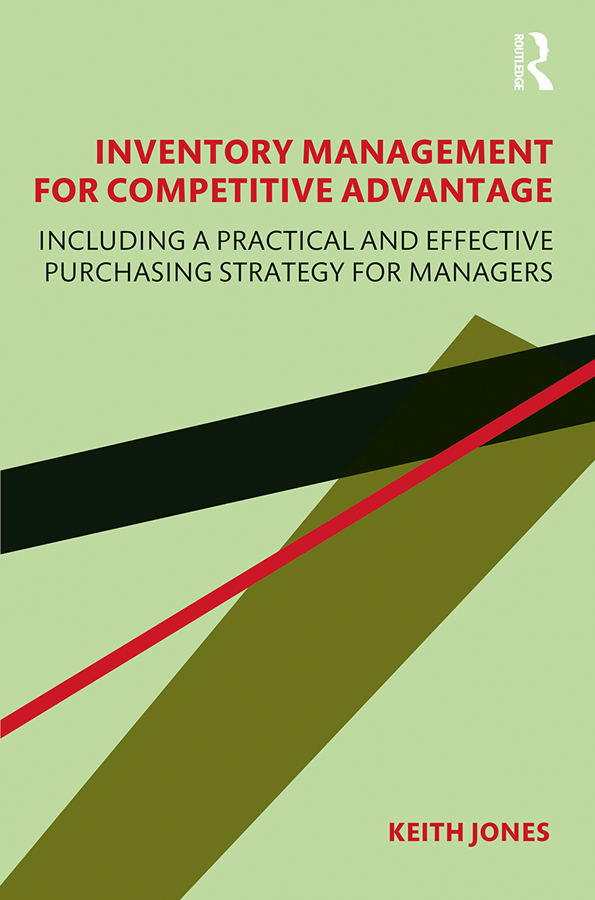 Inventory Management for Competitive Advantage: Including a Practical and Effective Purchasing Strategy for Managers book cover