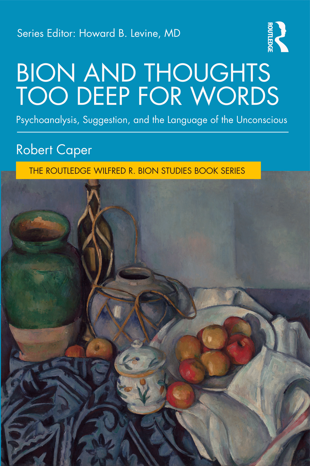 Bion and Thoughts Too Deep for Words: Psychoanalysis, Suggestion, and the Language of the Unconscious book cover