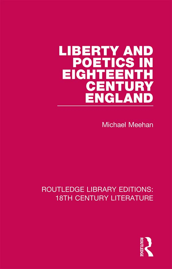 Liberty and Poetics in Eighteenth Century England book cover