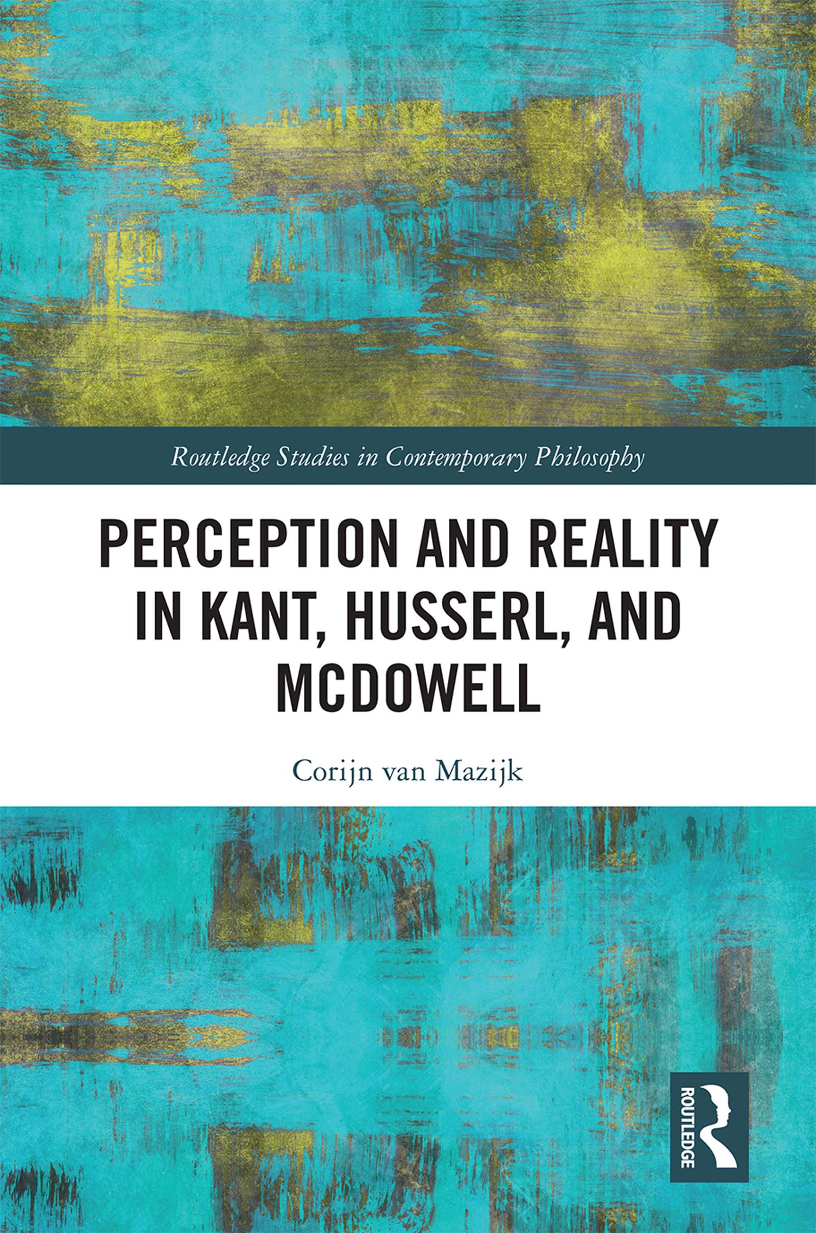 Perception and Reality in Kant, Husserl, and McDowell
