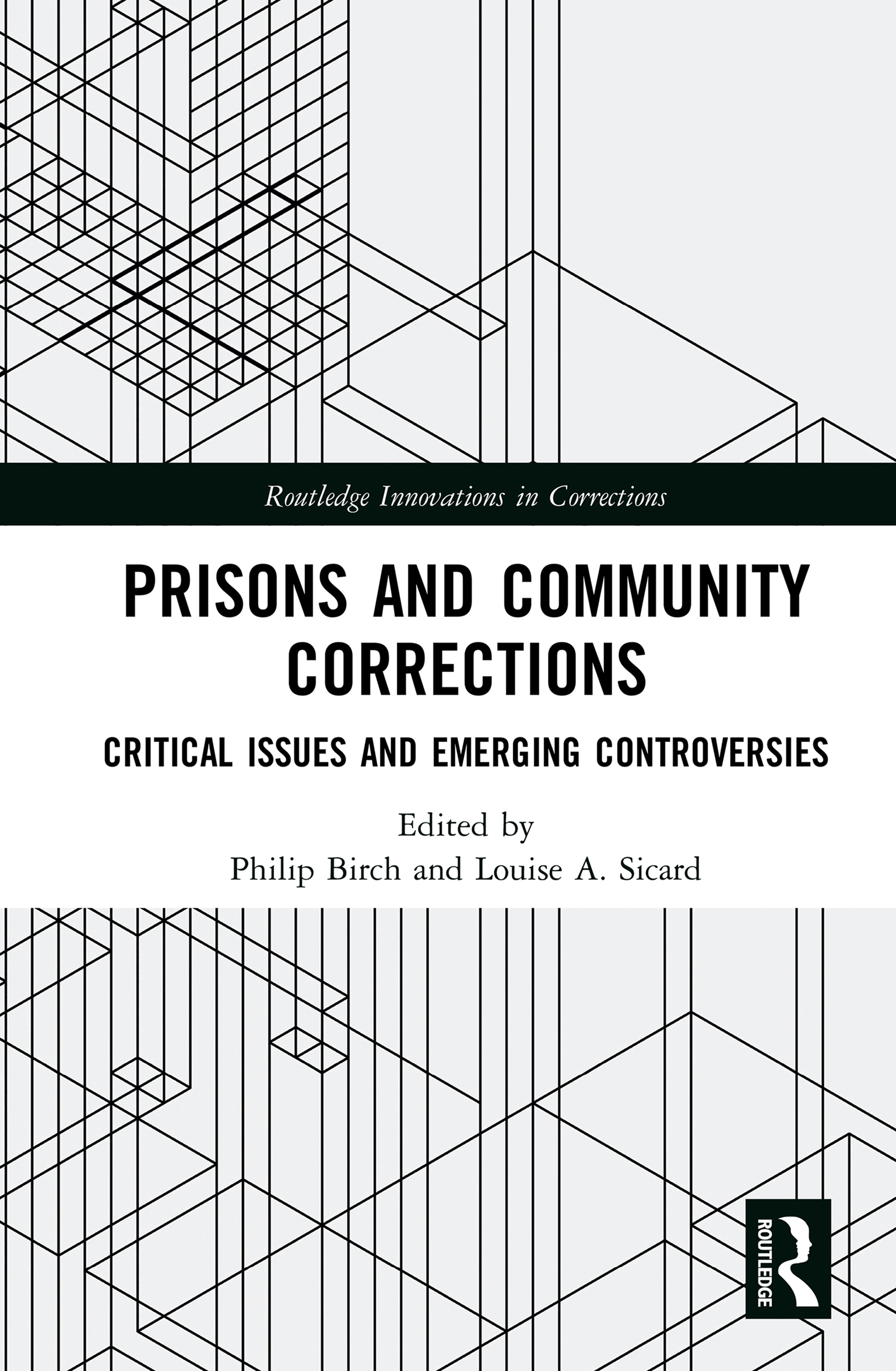 Prisons and Community Corrections