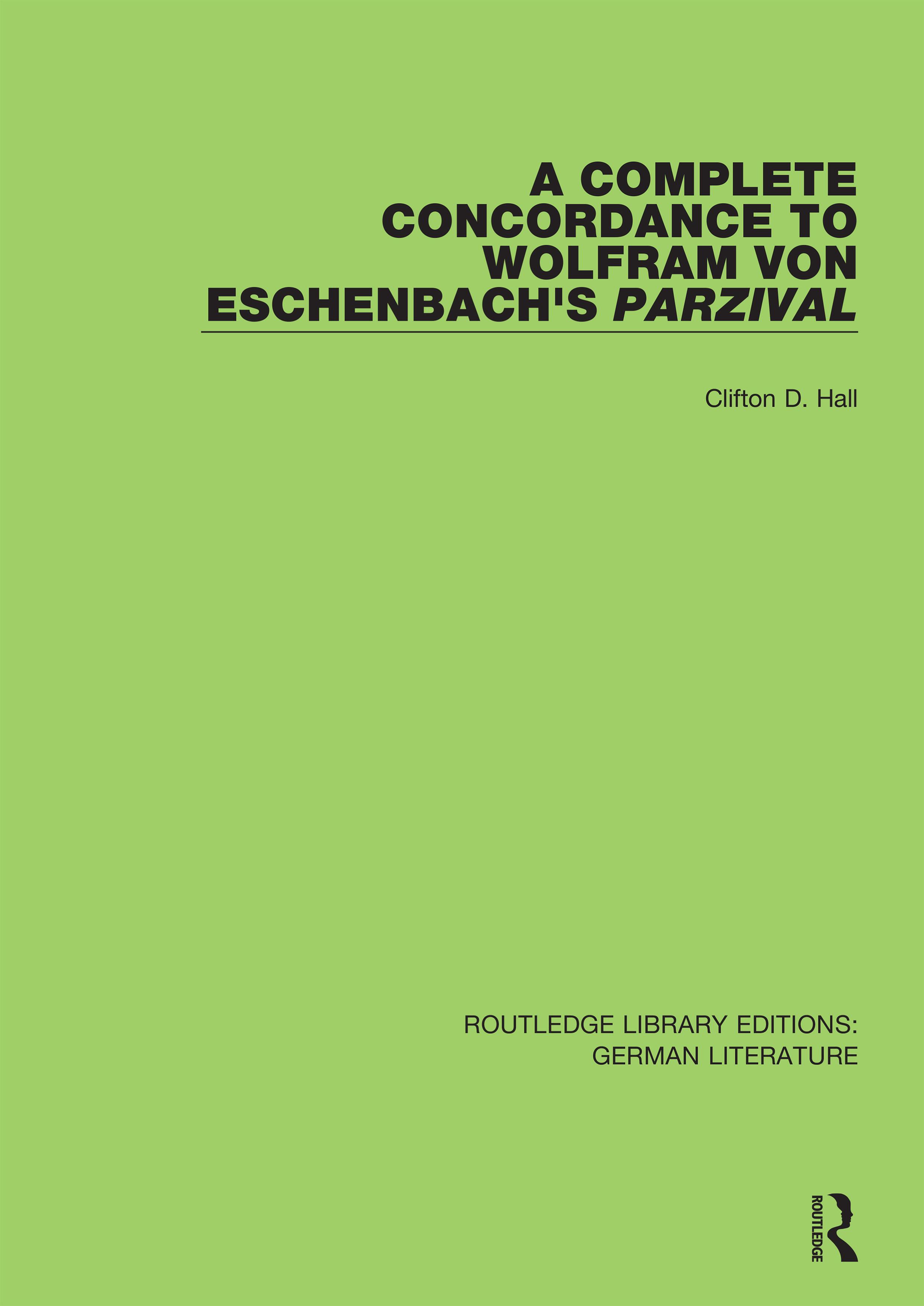 A Complete Concordance to Wolfram von Eschenbach's Parzival