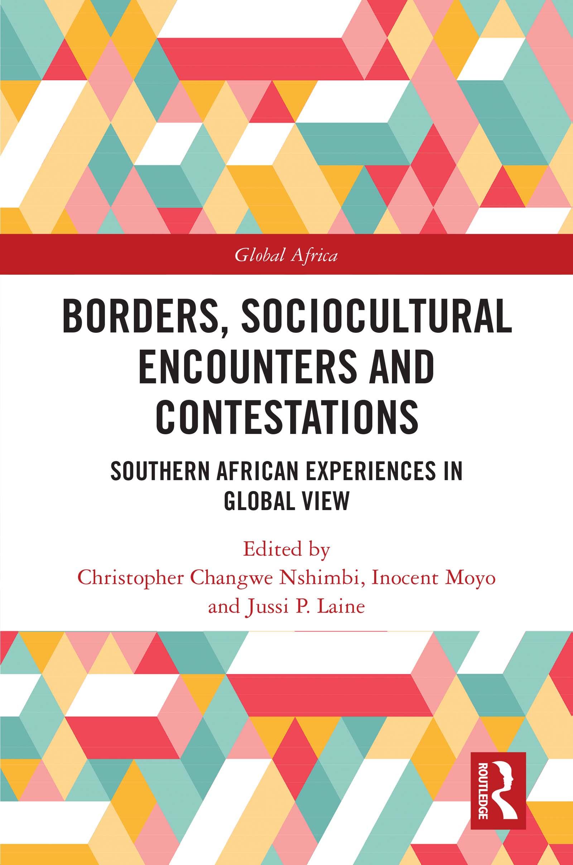 Borders, Sociocultural Encounters and Contestations