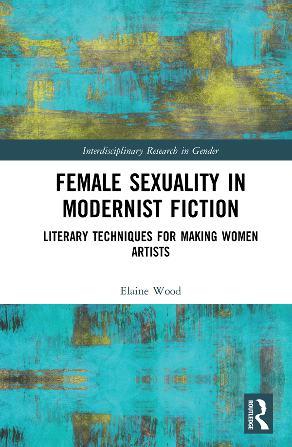 Female Sexuality in Modernist Fiction