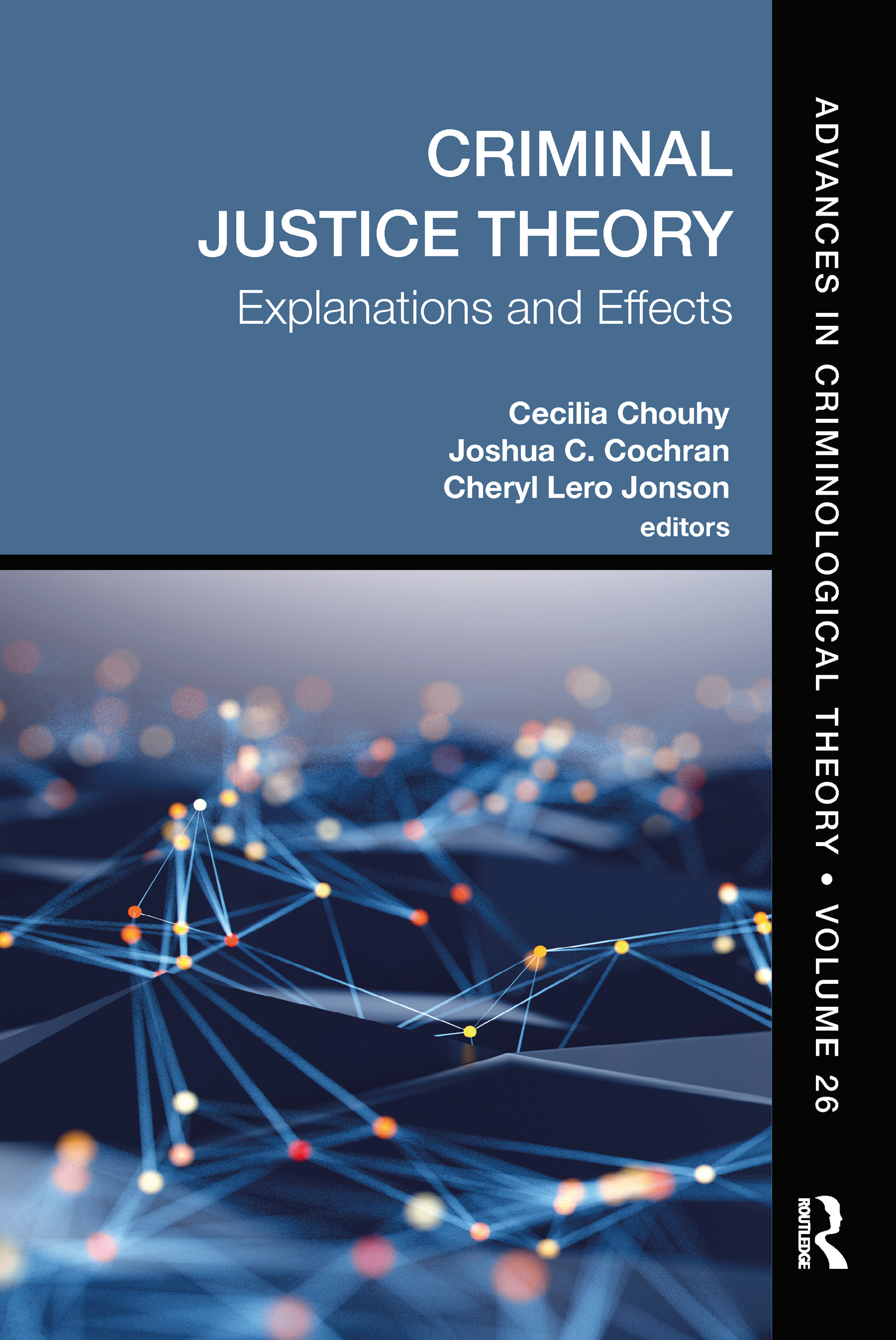 Criminal Justice Theory, Volume 26