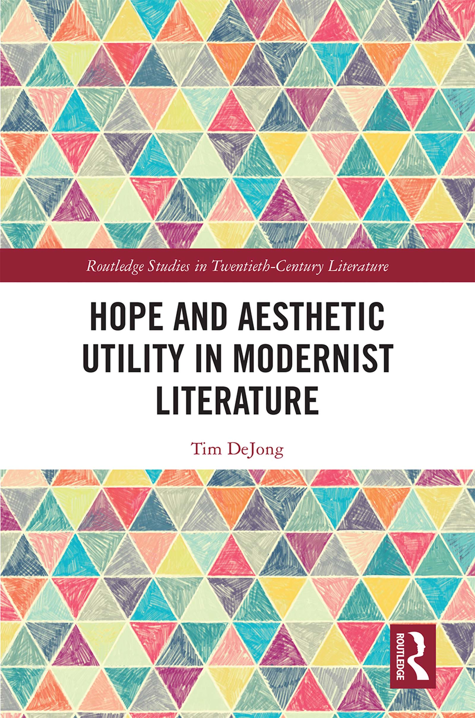 Hope and Aesthetic Utility in Modernist Literature book cover