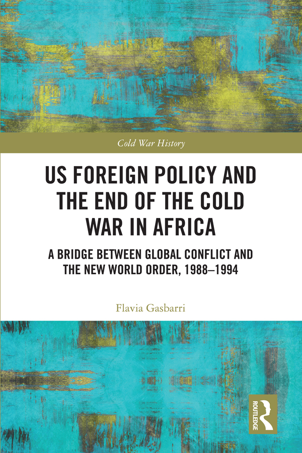 US Foreign Policy and the End of the Cold War in Africa