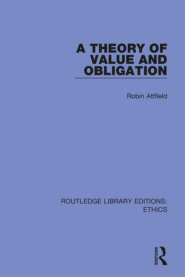 A Theory of Value and Obligation