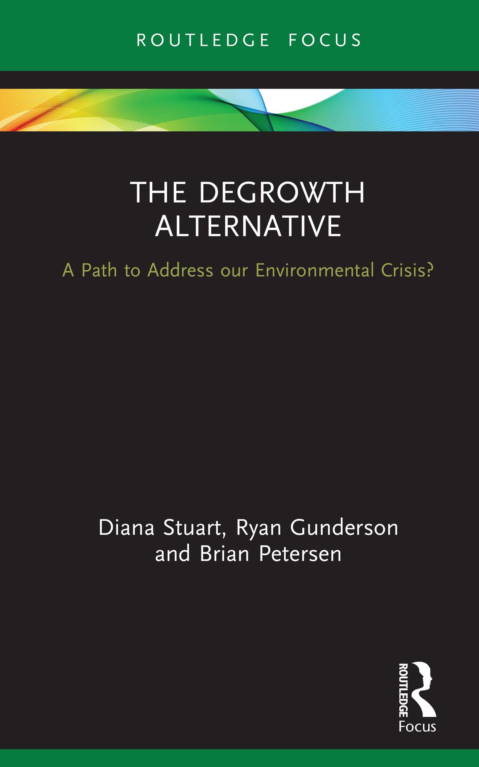 The degrowth alternative