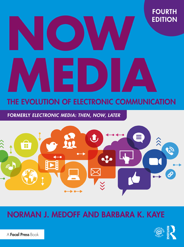 Now Media: The Evolution of Electronic Communication