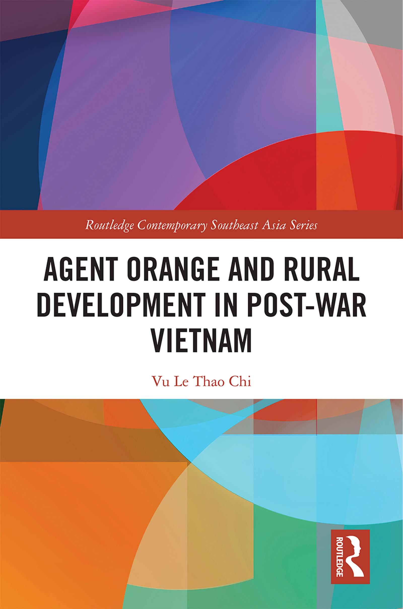 Agent Orange and Rural Development in Post-war Vietnam book cover