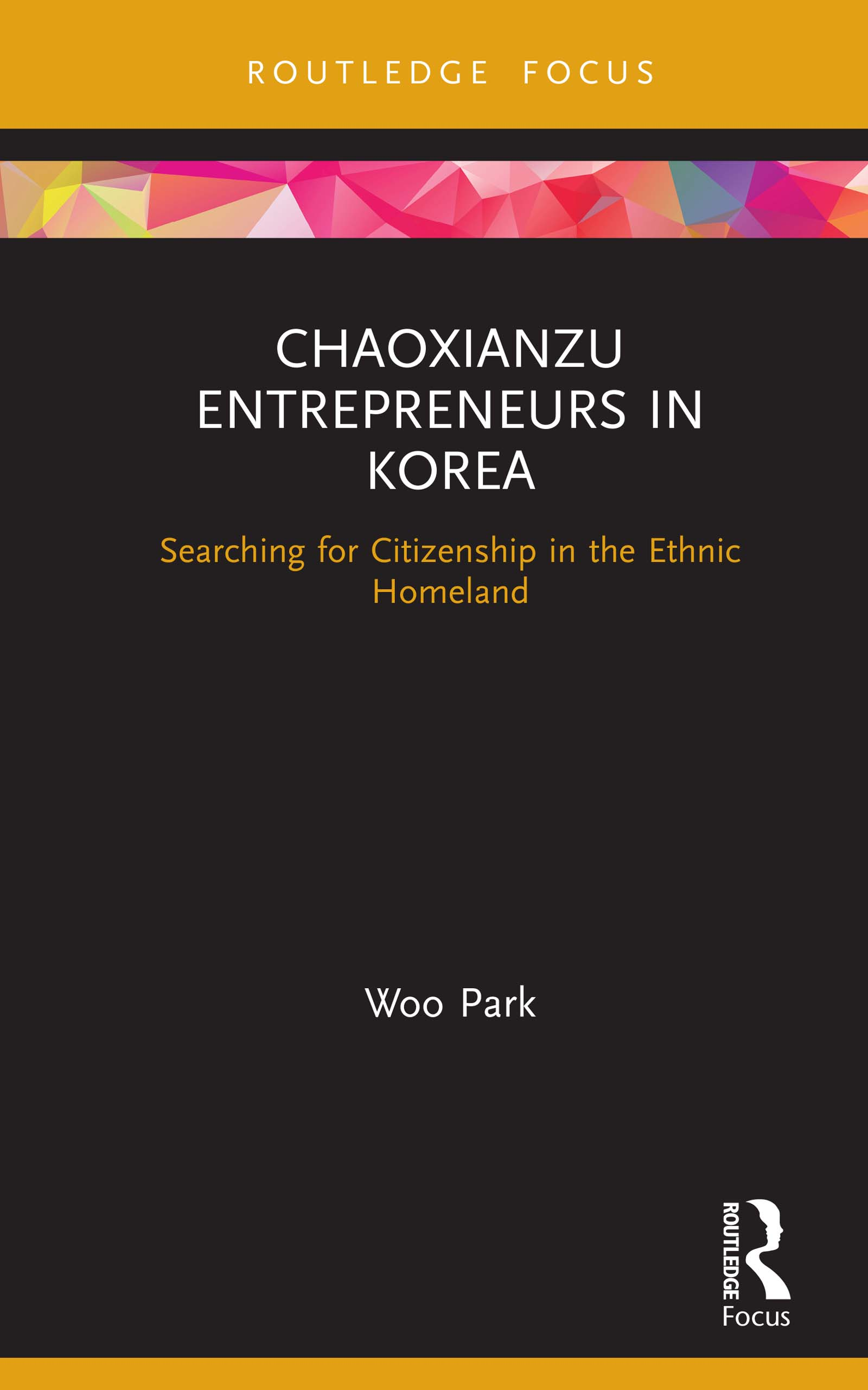 Chaoxianzu Entrepreneurs in Korea: Searching for Citizenship in the Ethnic Homeland book cover
