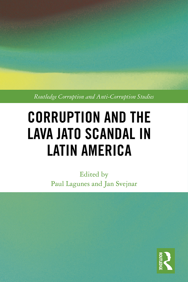 Corruption and the Lava Jato Scandal in Latin America