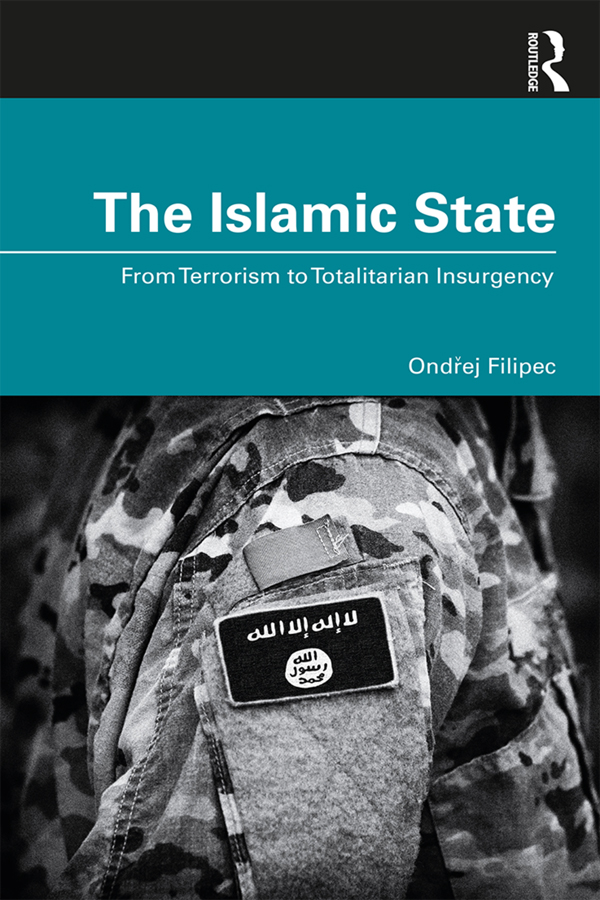 The Islamic State: From Terrorism to Totalitarian Insurgency book cover