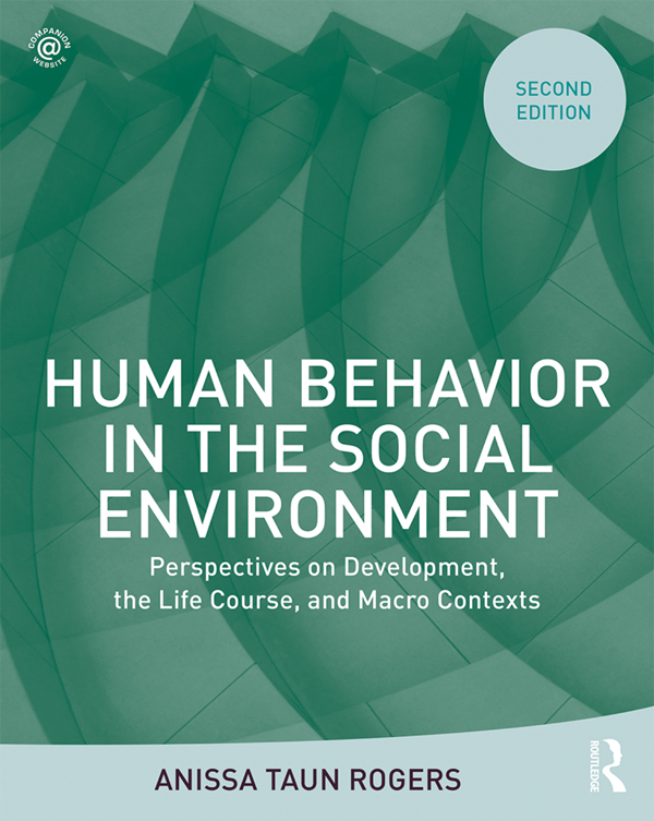 Human Behavior in the Social Environment: Perspectives on Development, the Life Course, and Macro Contexts book cover
