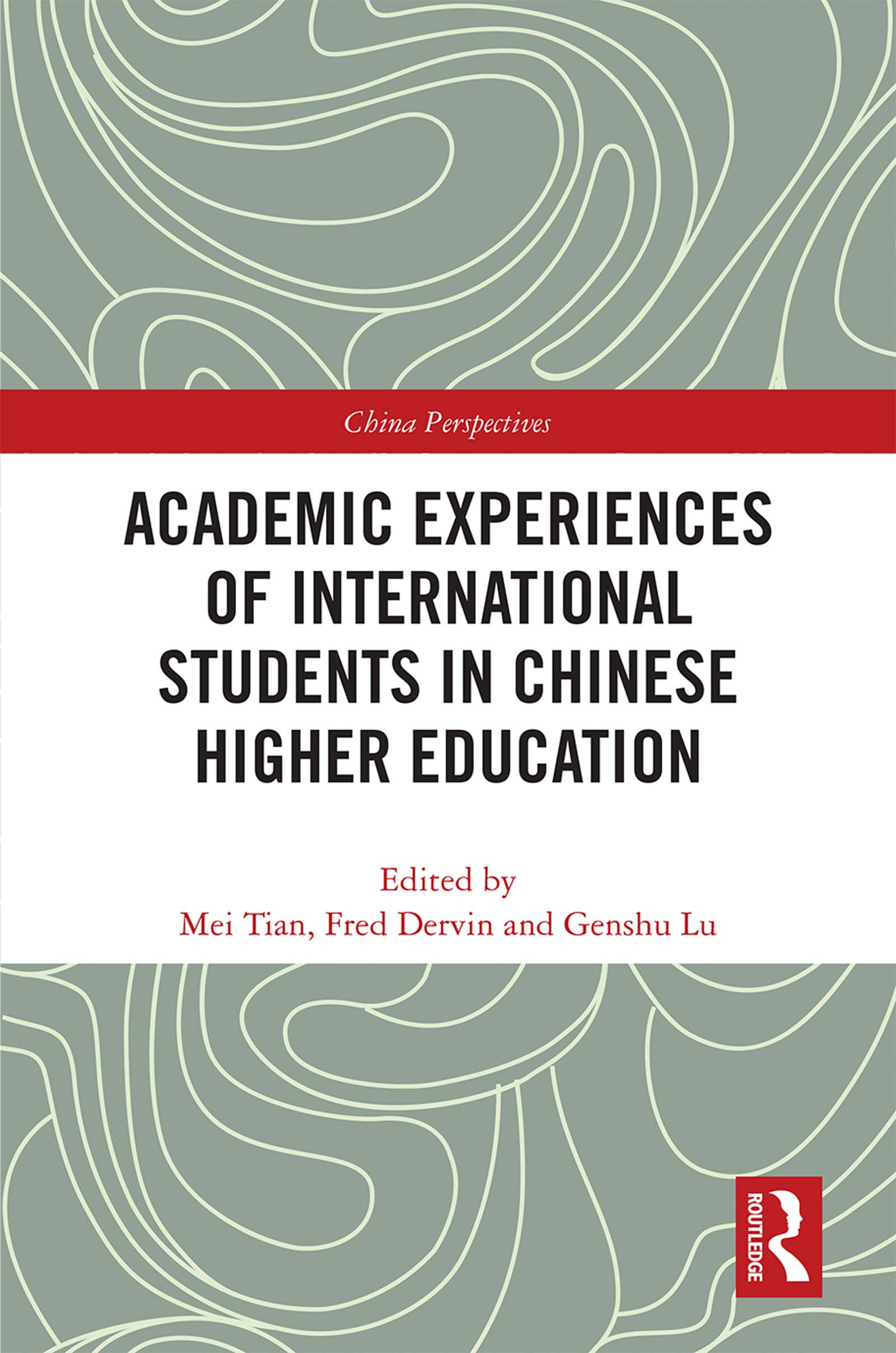 Academic Experiences of International Students in Chinese Higher Education book cover