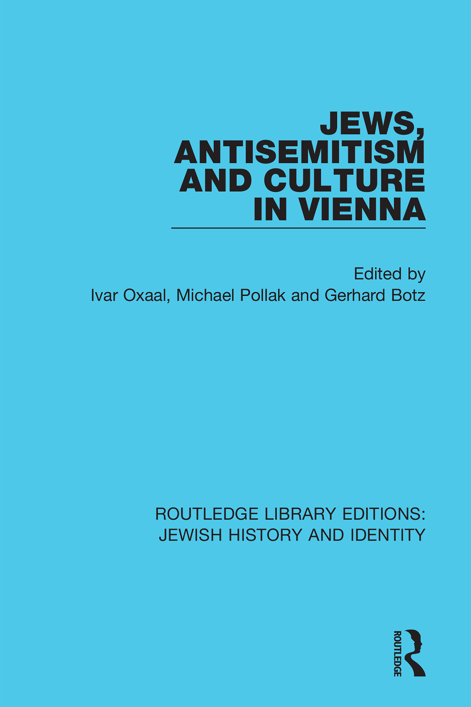 Jews, Antisemitism and Culture in Vienna