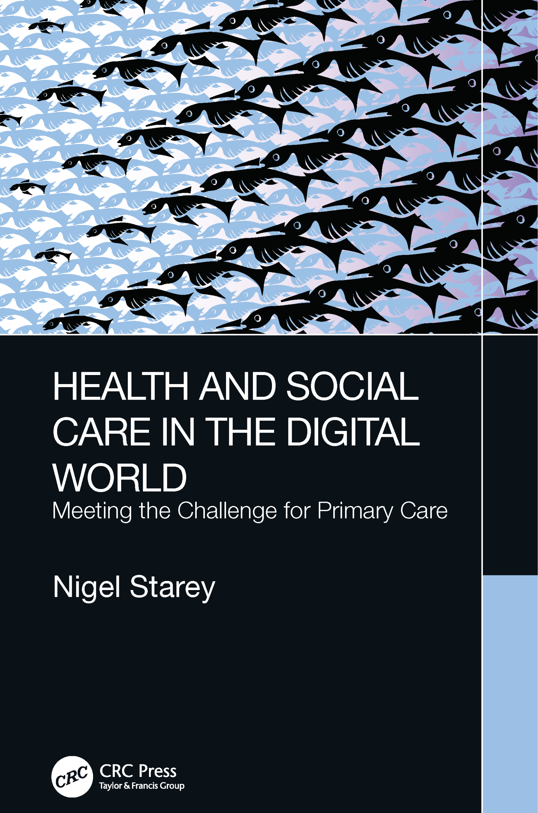 Health and Social Care in the Digital World: Meeting the Challenge for Primary Care book cover