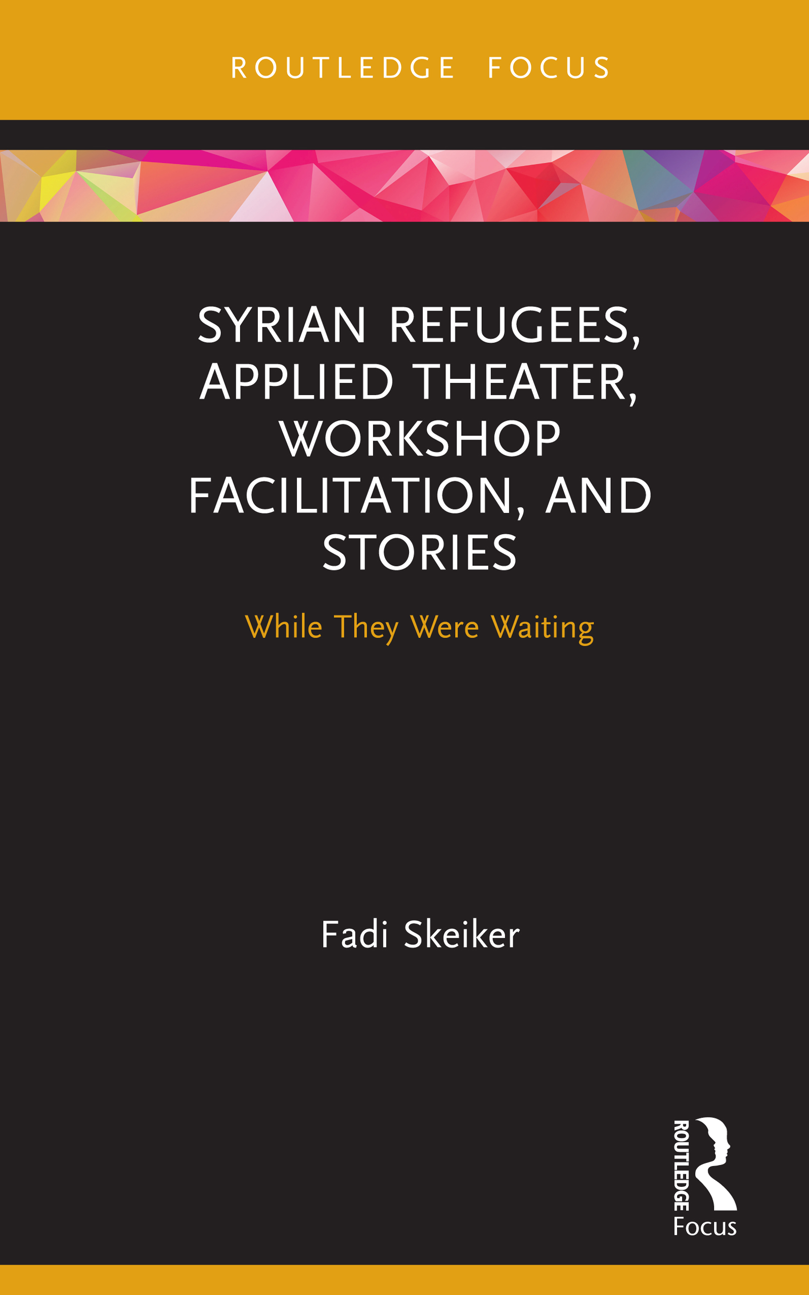 Syrian Refugees, Applied Theater, Workshop Facilitation, and Stories