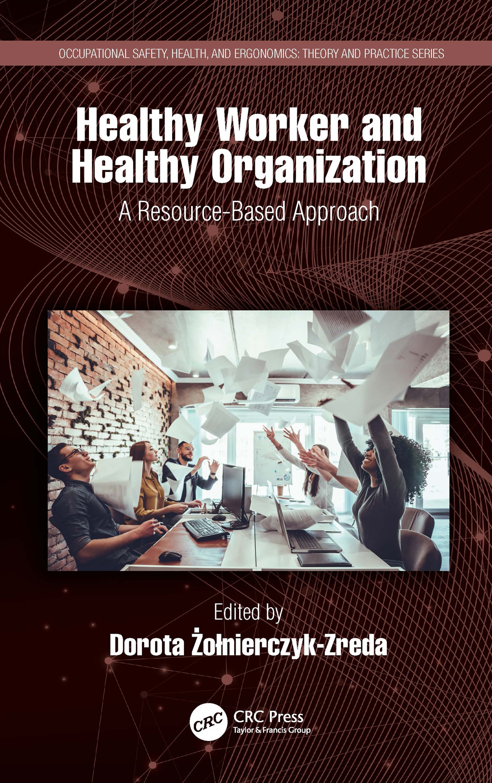 Healthy Worker and Healthy Organization