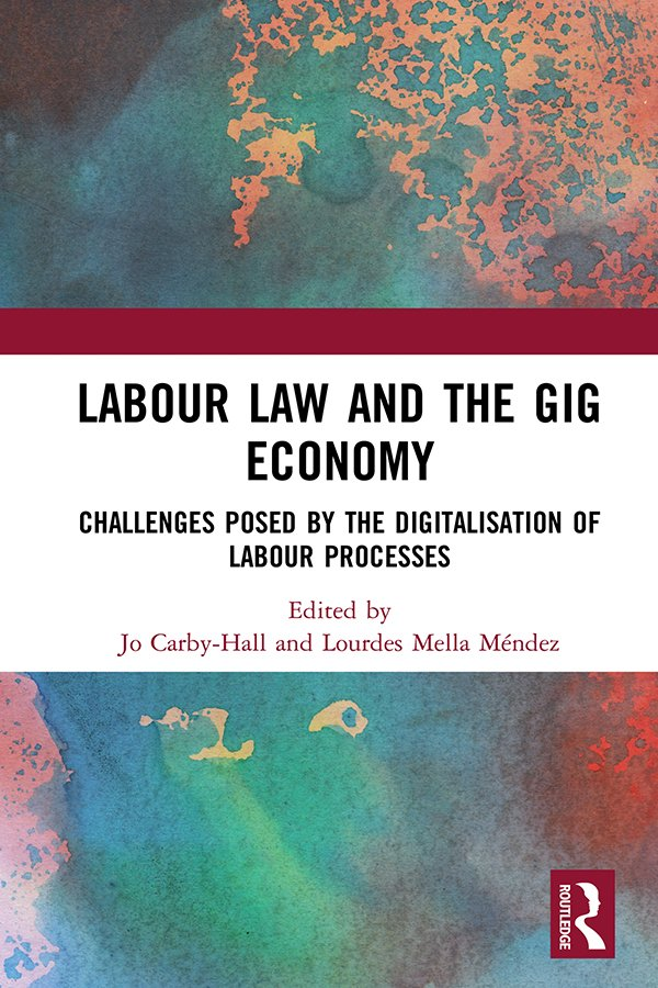 Labour Law and the Gig Economy