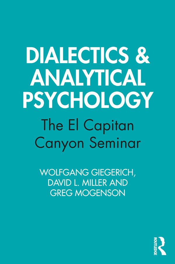 Dialectics & Analytical Psychology: The El Capitan Canyon Seminar book cover