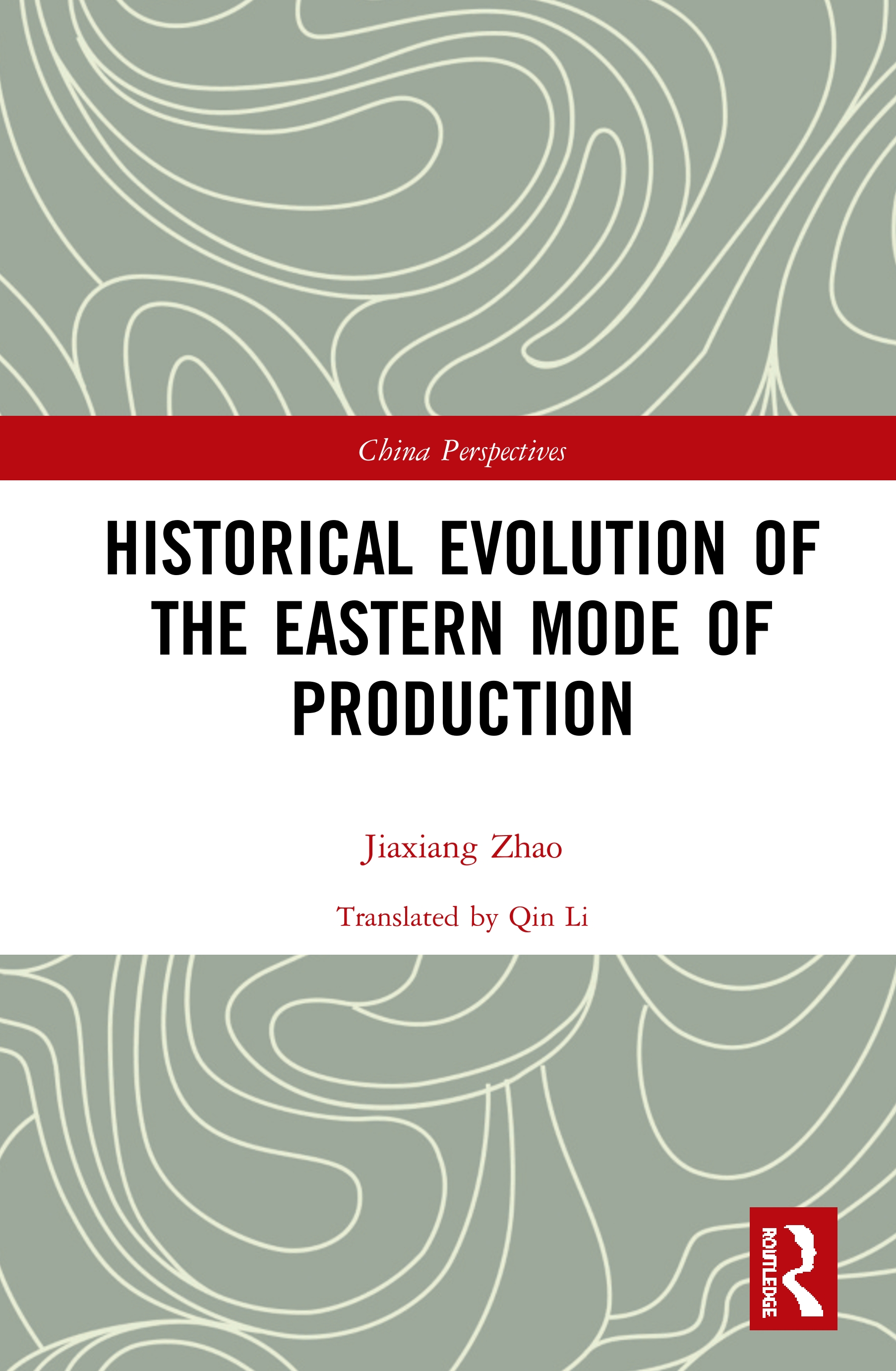 Historical Evolution of the Eastern Mode of Production