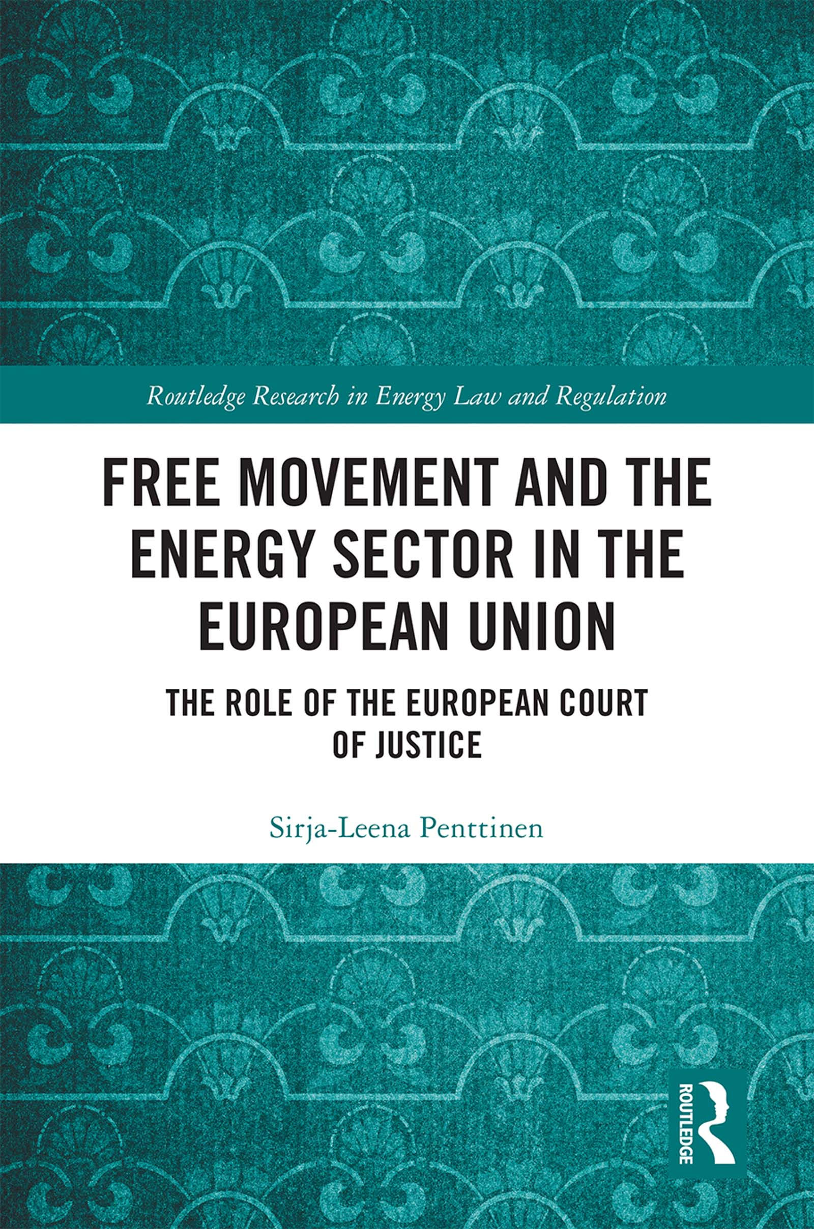 Free Movement and the Energy Sector in the European Union